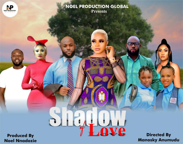 Latest Shadow of Love Nollywood Movie