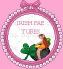 Irish-Fae-Tubes