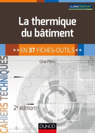 La thermique du bâtiment - 2e édition