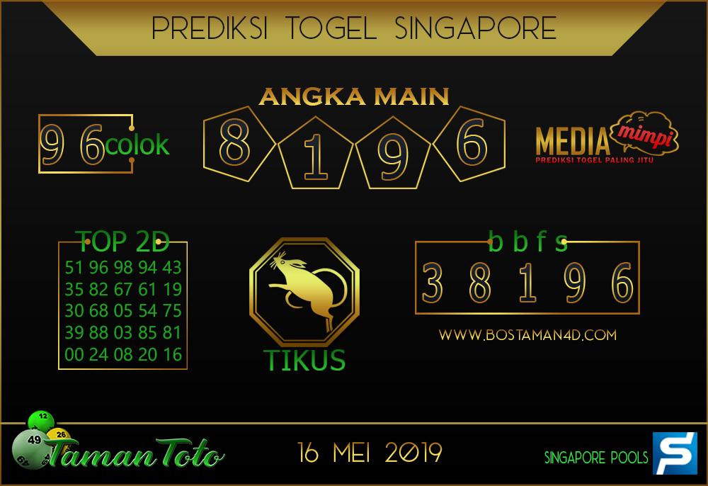 Prediksi Togel SINGAPORE TAMAN TOTO 16 MEI 2019