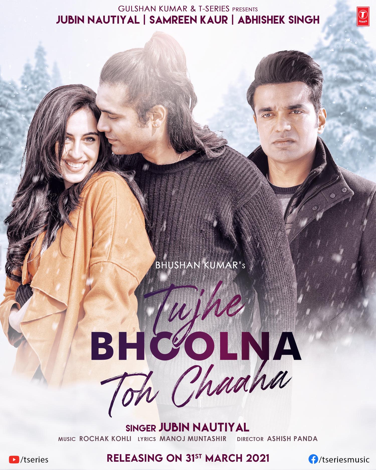 Tujhe Bhoolna Toh Chaaha By Jubin Nautiyal & Samreen Kaur Official Music Video (2021) HD