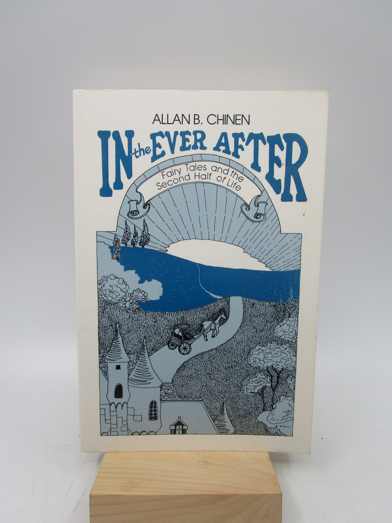 Image for In the Ever After - Fairy Tales and the Second Half of Life