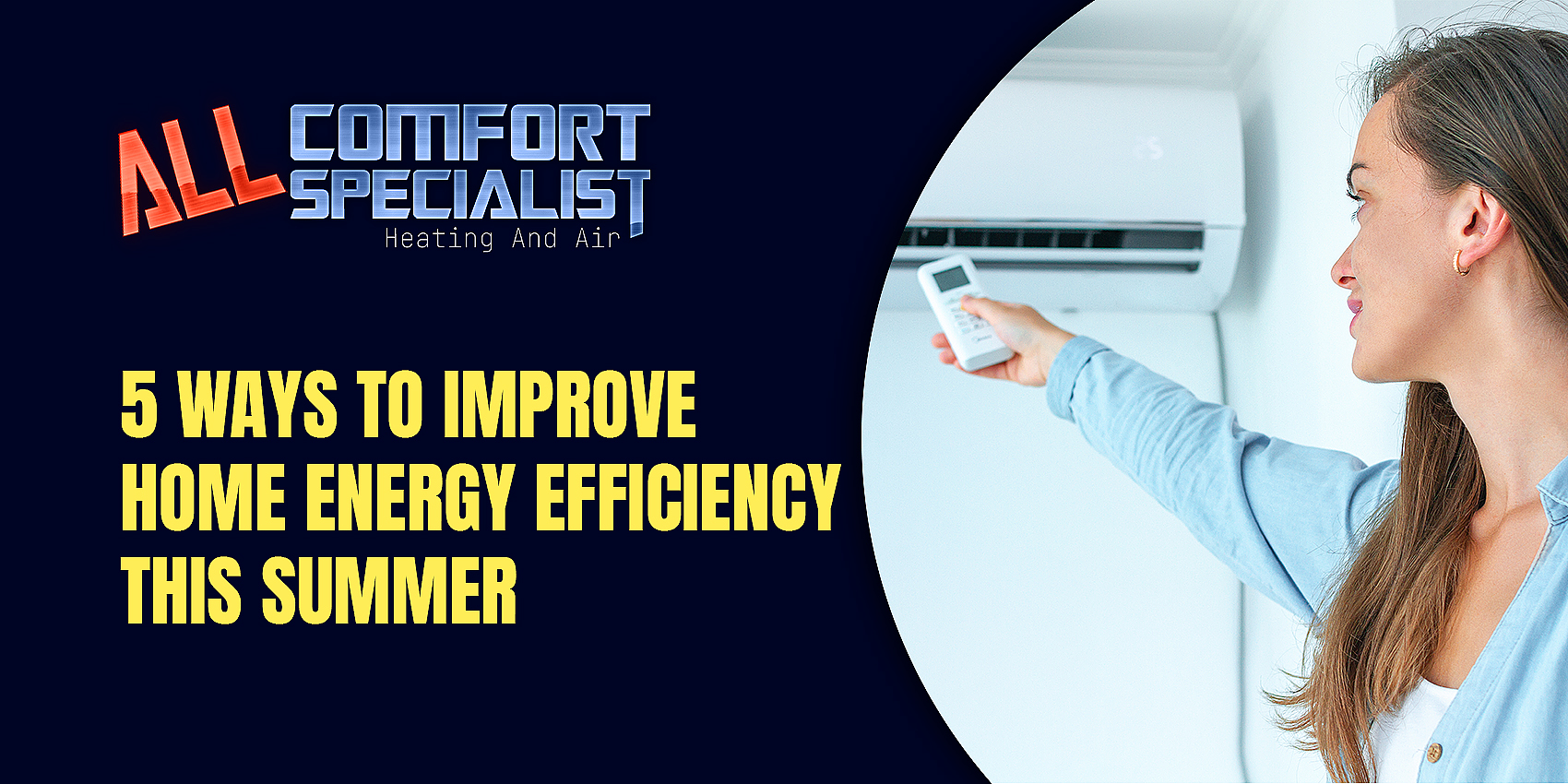 5 Ways to Improve Home Energy Efficiency This Summer