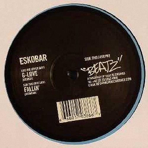 Eskobar - G-Love / Fallin' 2002