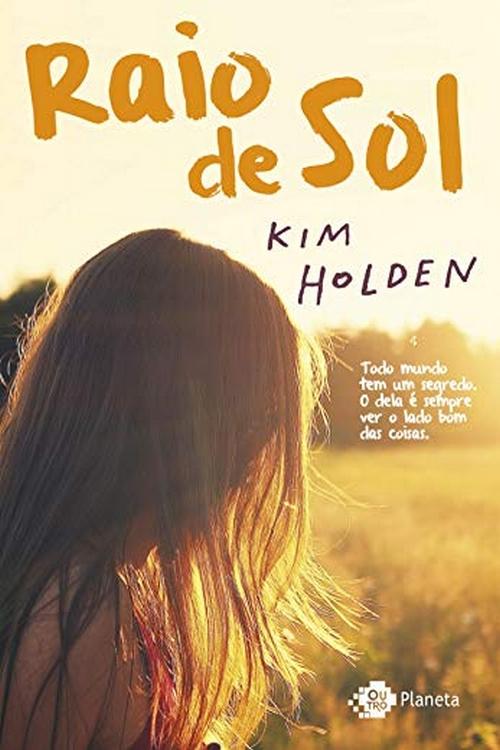 Resenha #378 Raio de Sol – Kim Holden @PlanetaLivrosBR