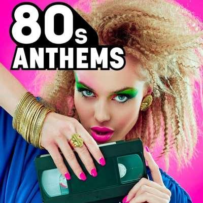VA - 80s Anthems (2021)