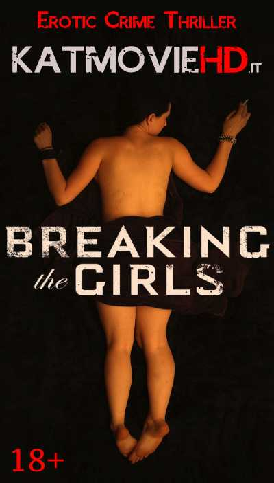 [18+] Breaking the Girls (2012) BluRay 720p 480p | In English | Full Movie