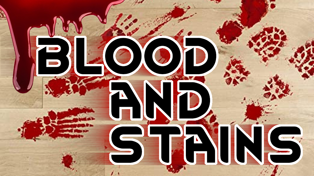Blood and stains / Кровь и пятна [1.1 - 1.2]