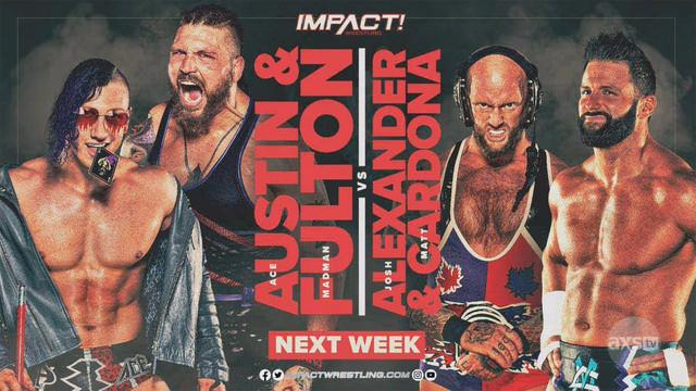 Josh Alexander y Matt Cardona vs Ace Austin y Madman Fulton Impact 19 enero
