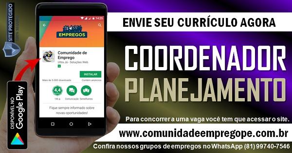 COORDENADOR DE PLANEJAMENTO PARA EMPRESA DE SERVIÇOS EM PAULISTA
