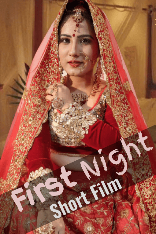 18+ First Night (2020) Hindi Original Short Film