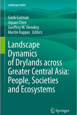 Landscape Dynamics of Drylands across Greater Central Asia: