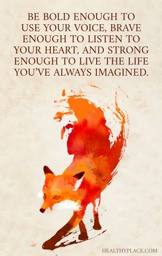 daf275cdcd4b082660d268f94dbed434-being-brave-quotes-be-you-quotes