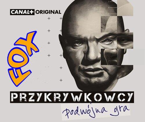 Przykrywkowcy. Podwójna gra (2019) [SEZON 1] PL.720p.HDTV.x264.AC3-FOX / PL