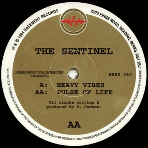 The Sentinel - Heavy Vibes / Pulse Of Life