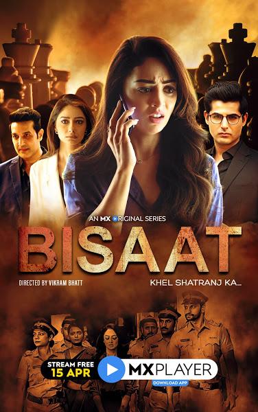 Bisaat – Khel Shatranj Ka | 2021 | S01 | Hindi | 1080p | 720p | WEB-DL