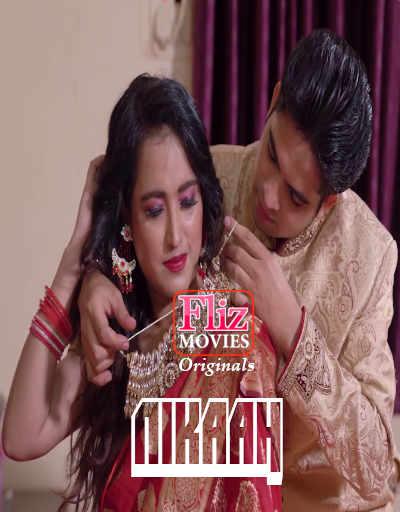 18+Nikaah 2020 Hindi S01E04 Flizmovies Web Series 720p HDRip 200MB Watch Online