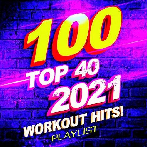VA-100.Top.40.2021.Workout.Hits.Playlist