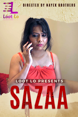 18+ Sazaa (2020) S01E01 Hindi Web Series 720p HDRip 150MB Download