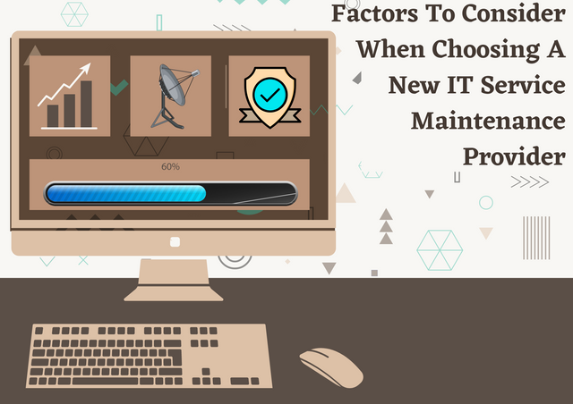Factors-To-Consider-When-Choosing-A-New-IT-Service-Maintenance-Provider