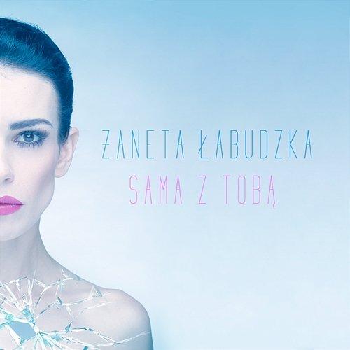 Żaneta Łabudzka - Sama z Tobą (2019)