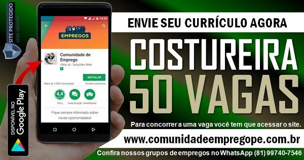 ORGANIZAÇÃO ABRE 50 VAGAS PARA COSTUREIRA NO RECIFE