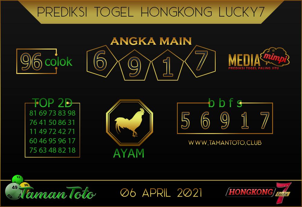 Prediksi Togel HONGKONG LUCKY 7 TAMAN TOTO 06 APRIL 2021