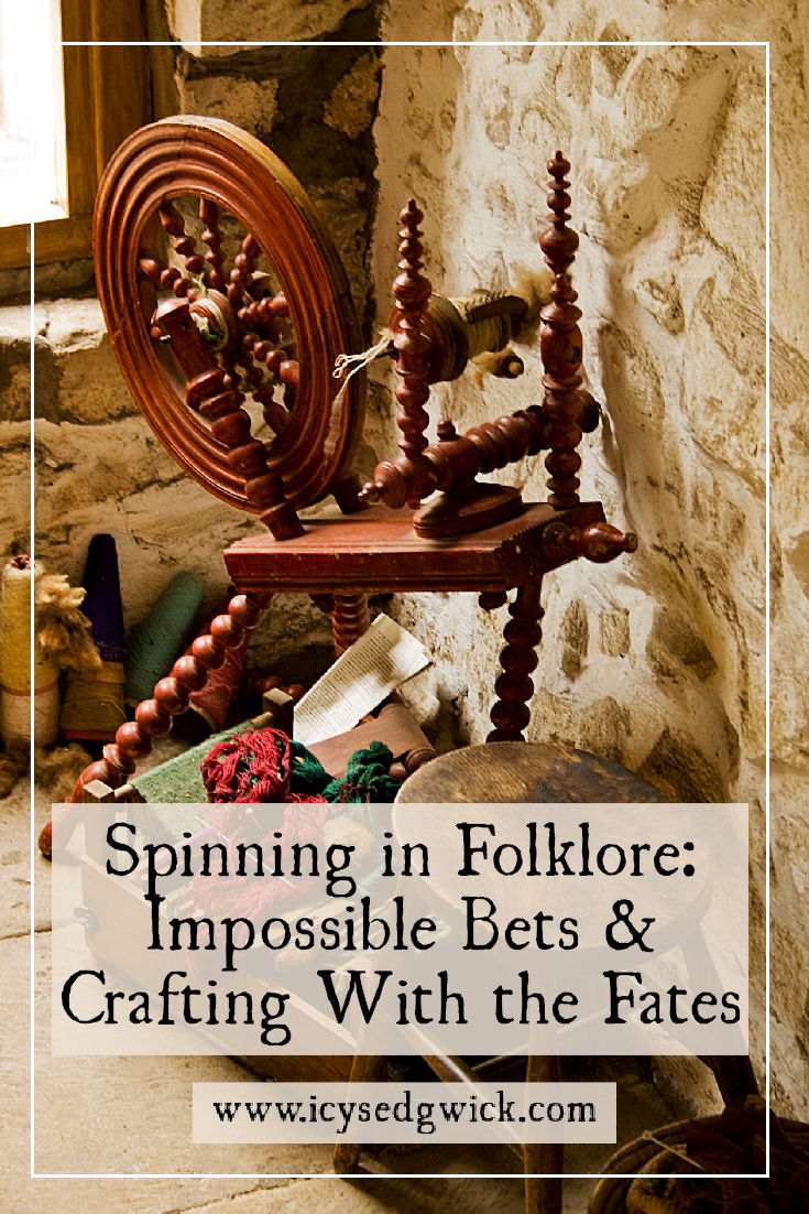 There are many tales of spinning in folklore, often involving trickery or the creation of fate. Click here to learn why spinning is such a popular motif.