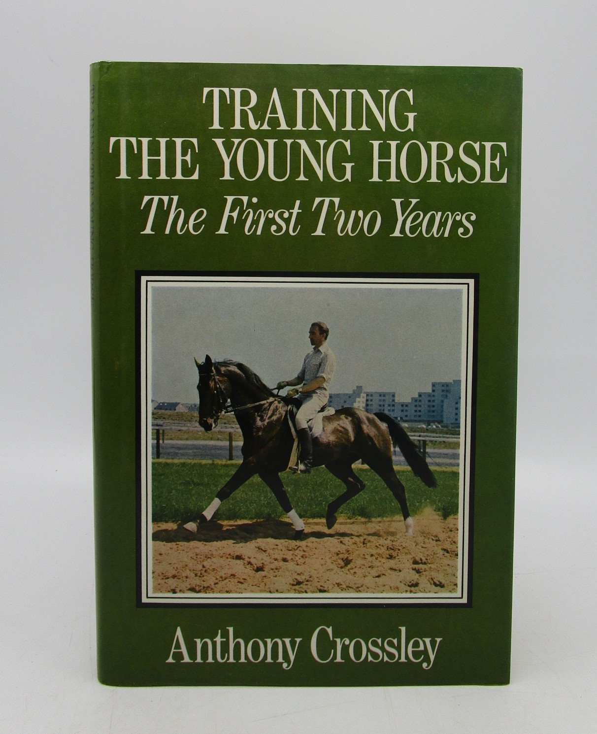 Image for Training the Young Horse: The First Two Years