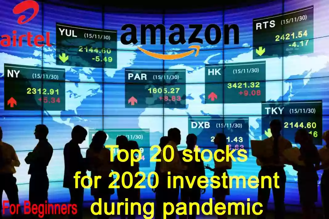 top 20 Stock Recommendation for short term at 2020 for beginners