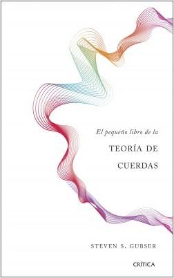 El pequeño libro de la teoría de cuerdas - Steven S. Gubser [pdf] VS El-peque-o-libro-de-la-teor-a-de-cuerdas-Steven-S-Gubser