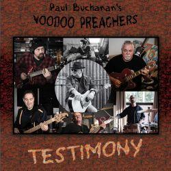 Paul Buchanan's Voodoo Preachers - Testimony (2020)