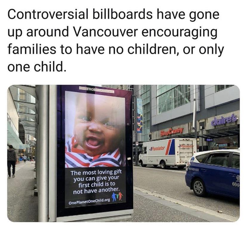 Ads in Canada Promoting Depopulation and Chine Style One Child Policy