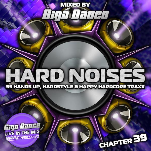 [Obrazek: HARD-NOISES-Chapter-39-mixed-by-Giga-Dance-small.jpg]