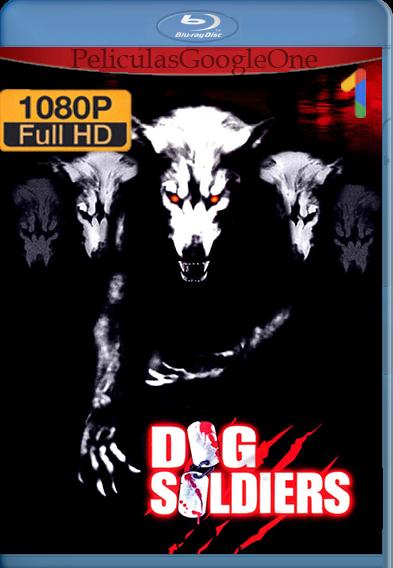Dog Soldiers (2002) HD [1080p] Latino [GoogleDrive] | Omar |