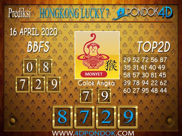 Prediksi Togel HONGKONG LUCKY 7 PONDOK4D 16 APRIL 2020