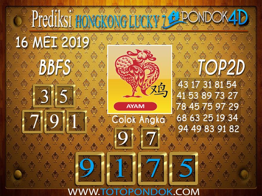 Prediksi Togel HONGKONG LUCKY 7 PONDOK4D 16 MEI 2019