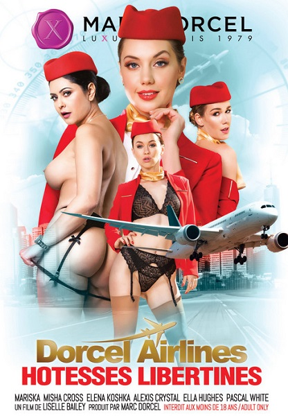 Авиалинии Дорцель - Распутные стюардессы  |  Dorcel Airlines - hôtesses libertines (2019) WEB-DL 720p