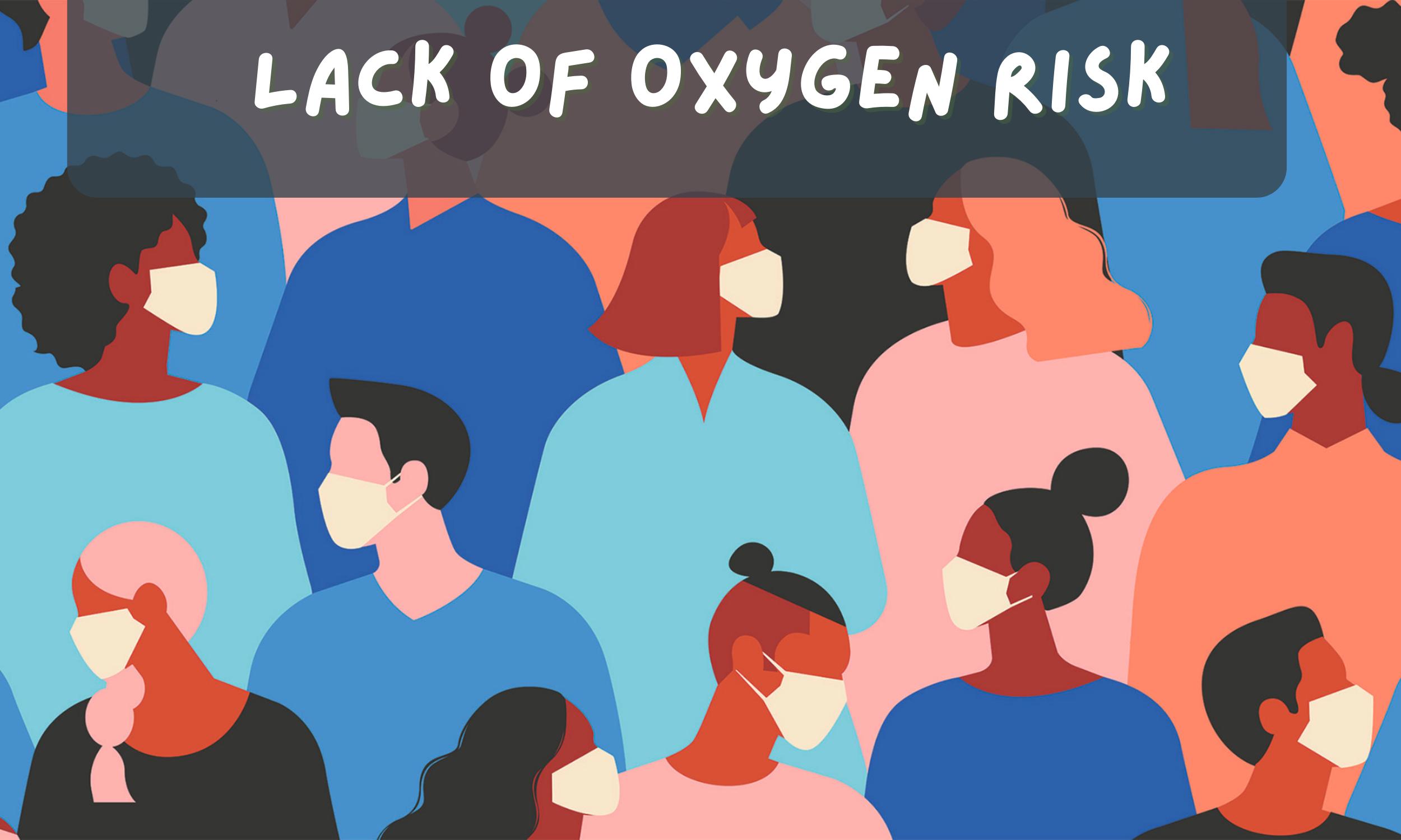 Lack-of-Oxygen-Risk