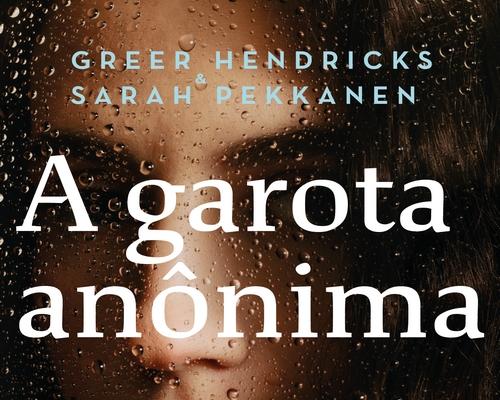 @FaroEditorial lança novo livro de Greer Hendricks e Sarah Pekkanen