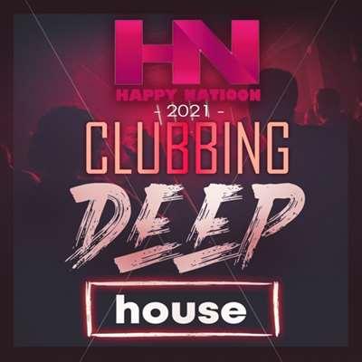 VA - Happy Nation Clubbing Deep House (2021)