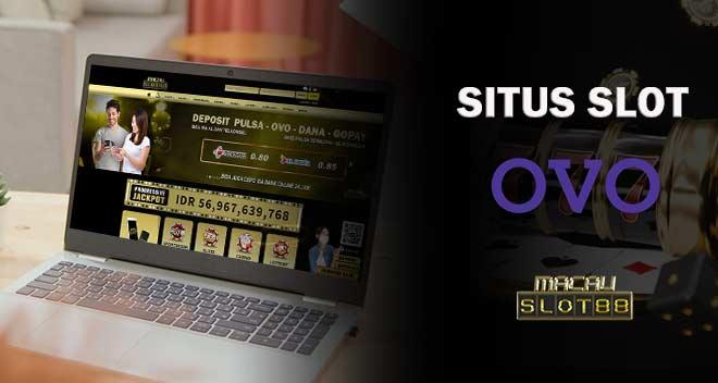 Situs Slot OVO