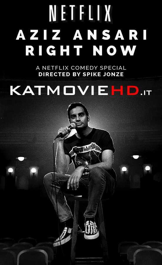Aziz Ansari: Right Now (2019) 720p Web-DL | Netflix Comedy Show