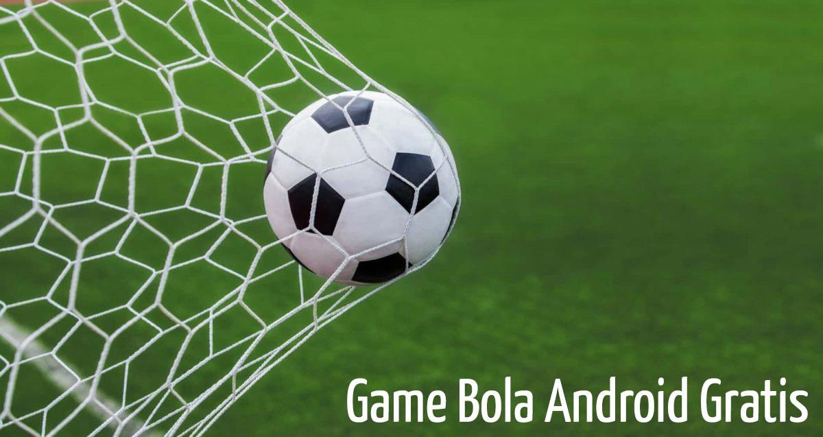 game sepak bola android gratis
