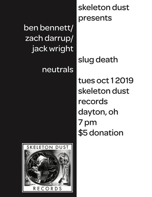bennett-darrup-wright-slug-death-neutrals-flyer