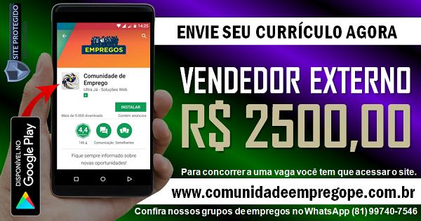 VENDEDOR EXTERNO COM SALÁRIO R$ 2500,00 PARA EMPRESA NO RECIFE