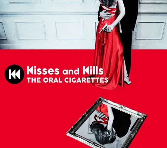 [Album] THE ORAL CIGARETTES – Kisses and Kills