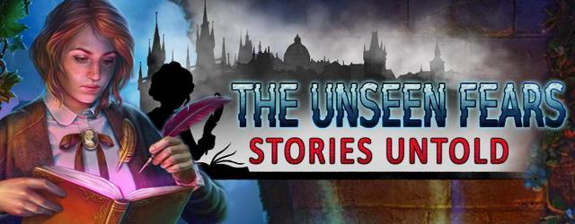 The Unseen Fears 4: Stories Untold [Beta Version]