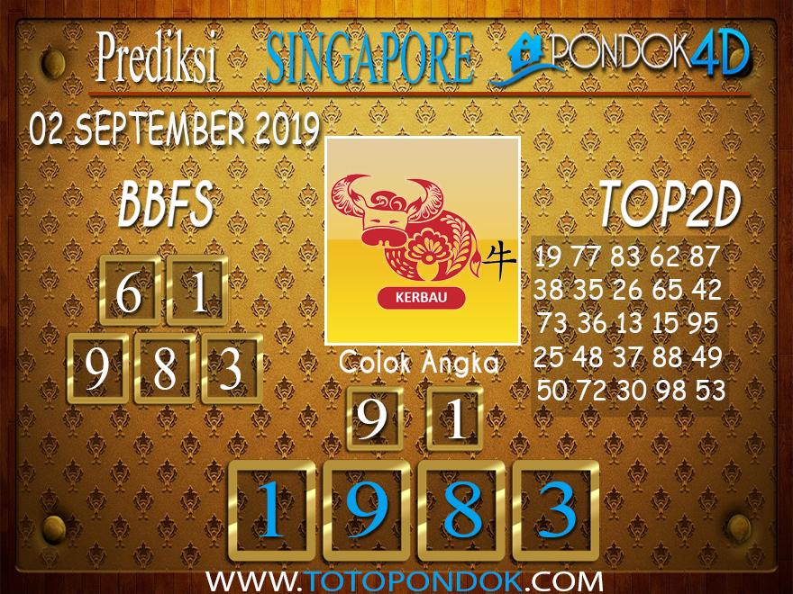 Prediksi Togel SINGAPORE PONDOK4D 02 SEPTEMBER 2019