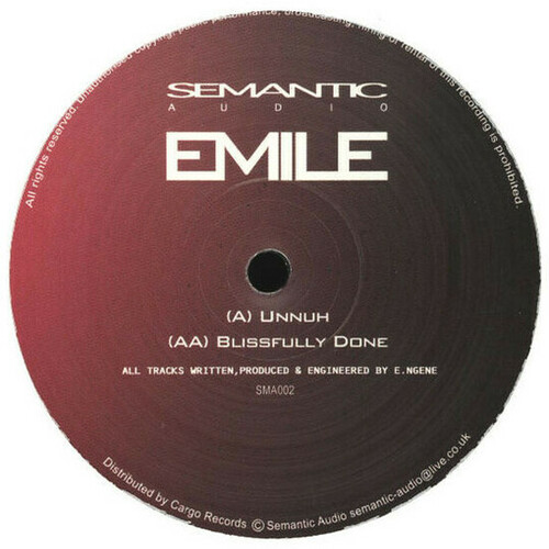 Emile - Unnuh / Blissfully Done